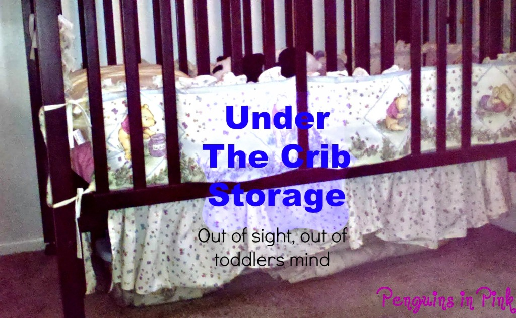 "Under The Crib Storage - Putting a toddler and a baby in one bedroom requires some creativity, especially when that toddler likes to ""help"" get things out for you.  Using plastic storage bins to store extras under the crib saves space and your sanity."
