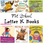 Tot School Letter K Books 11 books to read for toddler totschool or preschool study of the letter K. Some books are on two year old level but most are on a higher level