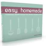 Easy. Homemade. by Mandi Ehman