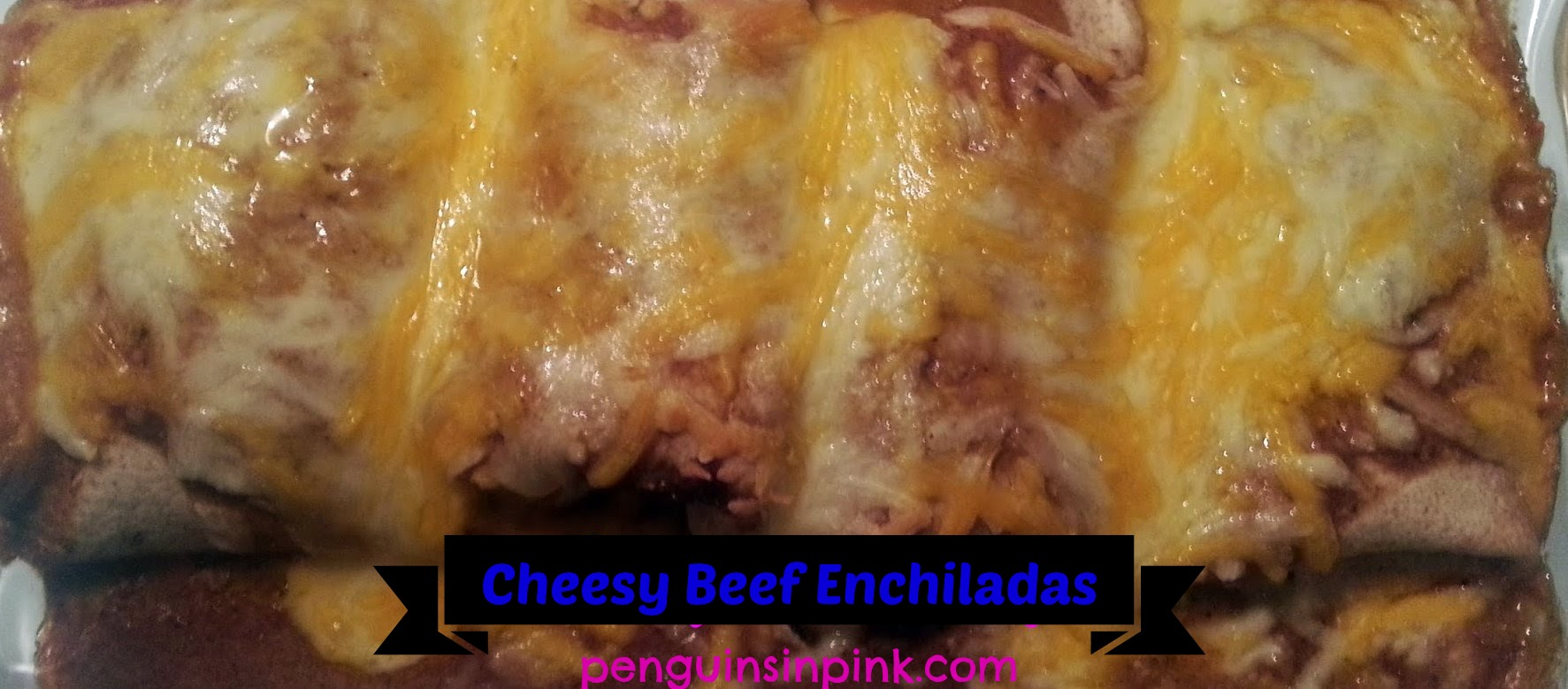Cheesy Beef Enchiladas.  A homemade version of a Mexican restaurant classic.