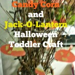 Candy Corn and Jack-O-Lantern Halloween Toddler Craft