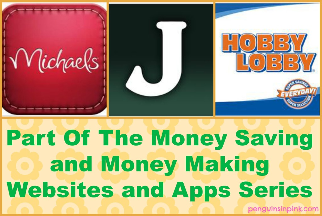 Michael's, JoAnn's, and Hobby Lobby Apps - Part Of The Money Saving and Money Making Websites and Apps Series - the apps that save you money on your crafting and sewing supplies