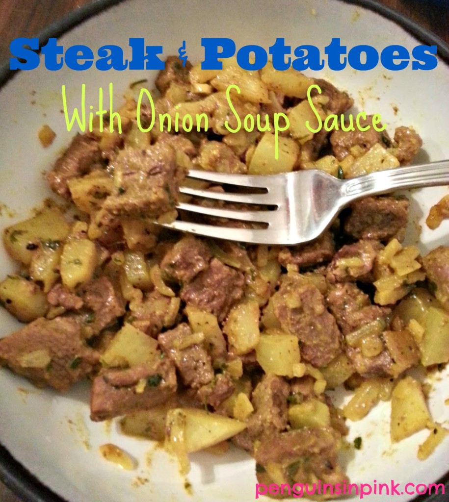 Steak and Potatoes with Onion Soup Sauce - Easy weekday skillet meal. Steak + potatoes + onion soup mix = Yum!