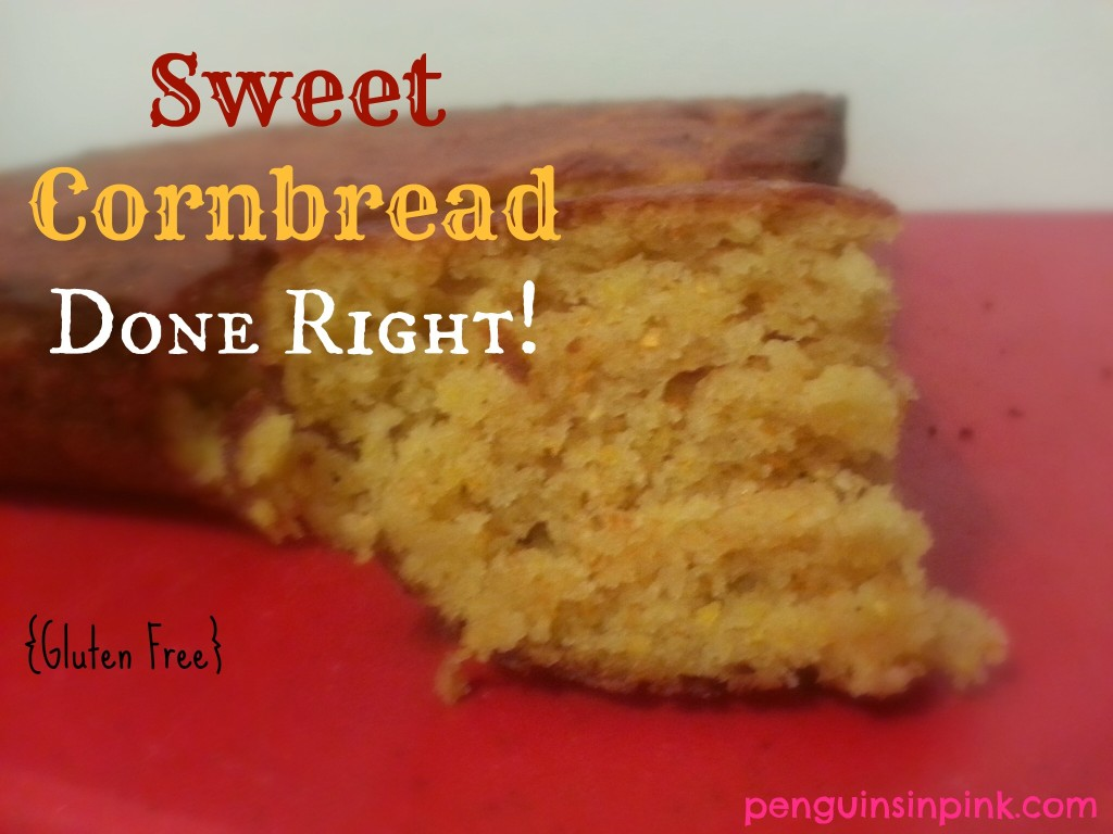 Sweet Cornbread Done Right! {Gluten Free} - For a cornbread recipe that goes great with everything from savory to sweet, look no further than this one. This Sweet Cornbread is perfect for dinner or for breakfast.