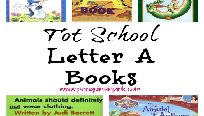 Tot School Letter A Books