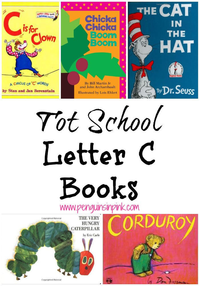 Tot School Letter C Books 10 books to read for toddler totschool or preschool study of the letter C. Some books are on two year old level but most are on a higher level