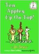 Ten Apples Up On Top by Theo LeSieg
