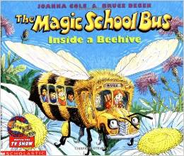 The Magic School Bus Inside A Beehive by Joanna Cole
