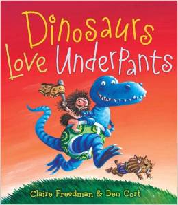 Dinosaurs Love Underpants by Claire Freedman