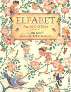 Elfabet An ABC of Elves by Jane Yolen