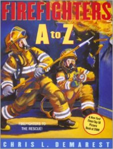 Firefighters A to Z by Chris L. Demarest