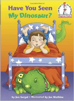 Have You Seen My Dinosaur by Jon Surgal