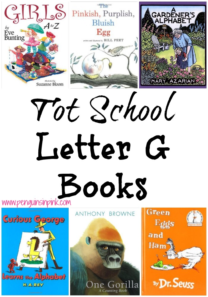 Tot School Letter G Books 10 books to read for toddler totschool or preschool study of the letter G. Some books are on two year old level but most are on a higher level