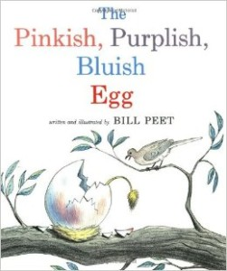 The Pinkish, Purplish, Bluish Egg by Bill Peet