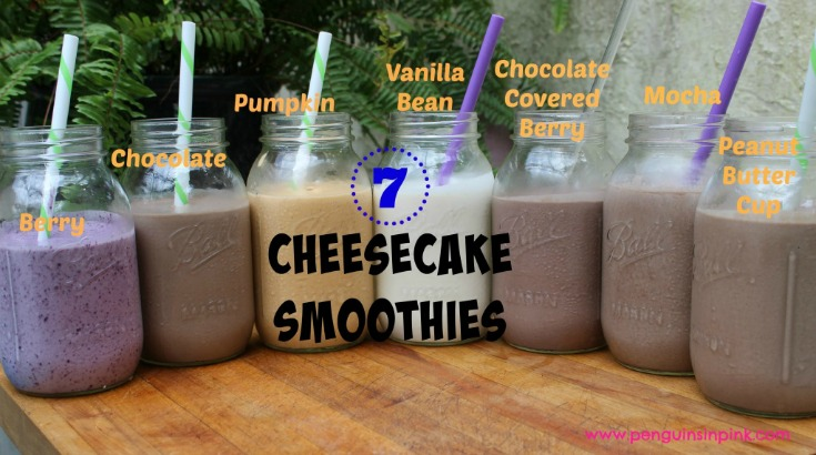 7 Cheesecake Smoothies - Berry Cheesecake, Chocolate Cheesecake, Pumpkin Cheesecake, Vanilla Bean Cheesecake, Chocolate Covered Berry Cheesecake, Mocha Cheesecake, and Peanut Butter Cup Cheesecake Smoothies. All packed with protein and healthy fat making them great Trim Healthy Mama S meals or snacks. #protein #smoothie #THM #sugarfree