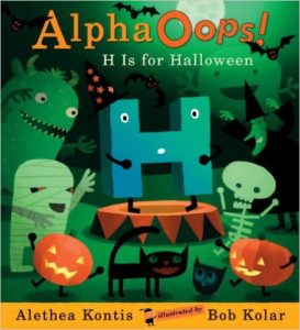 Alpha Oops! H is for Halloween by Alethea Kontis