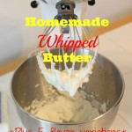 Homemade Whipped Butter 6 Ways