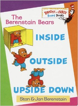 Inside Outside Upside Down by Stan & Jan Berenstain