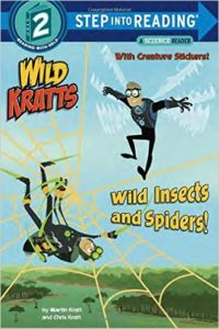 Wild Insects and Spiders! by Martin Kratt and Chris Kratt
