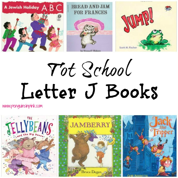 Tot School Letter J Books 11 books to read for toddler totschool or preschool study of the letter J. Some books are on two year old level but most are on a higher level