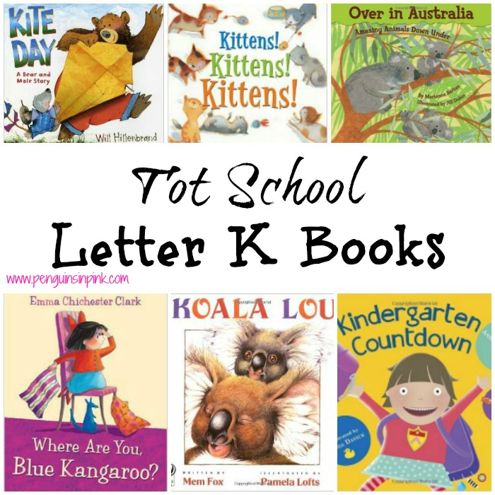 Tot School Letter K Books
