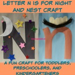 Letter N is for Night and Nest Craft is a fun letter a craft making a night sky out of a large capital letter N and a nest out of a large lowercase letter n with directions and free printables too.