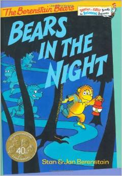 Bears in the Night by Stan and Jan Berenstain