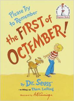 Please Try to Remember the First of Octember by Theodore LeSieg (Dr. Seuss)