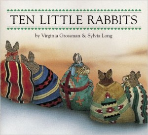 Ten Little Rabbits by Virginia Grossman