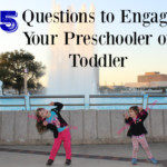 35 Questions to Engage Your Preschooler or Toddler - 35 questions to ask your preschooler or toddler to engage and listen to their hearts also review of 8 Simple Tools for Raising Great Kids.