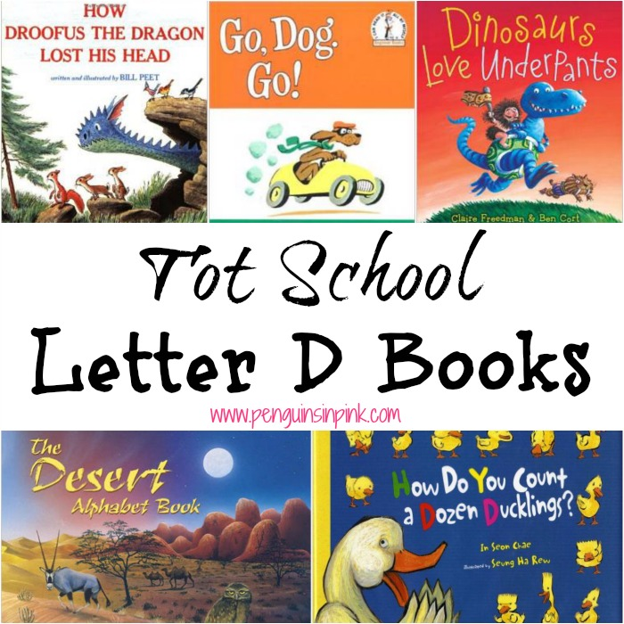 Tot School Letter D Books 10 books to read for toddler totschool or preschool study of the letter D. Some books are on two year old level but most are on a higher level