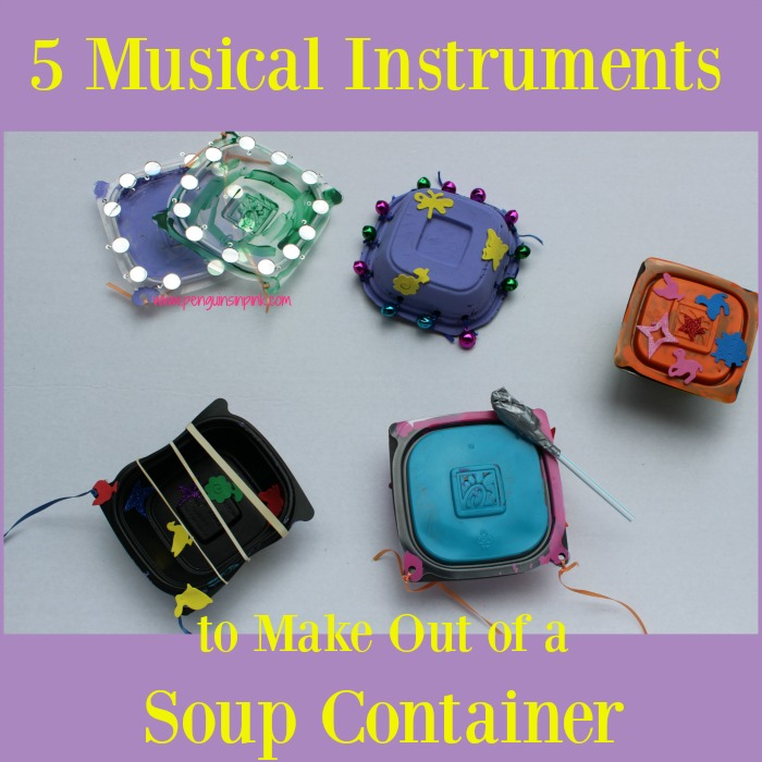 5 Musical Instruments to Make Out of a Soup Container