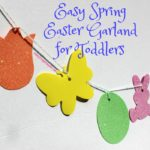 Easy Spring Easter Garland for Toddlers