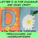 Letter D is for Dinosaur and Daisy Craft