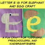 Letter E is for Elephant and Egg Craft