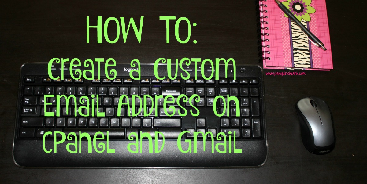 How to Create a Custom Email Address on cPanel and Gmail - A tutorial for how to create a custom email address using cPanel and Gmail