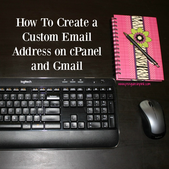 Blogging 101: How To Create a Custom Email Address on cPanel and Gmail