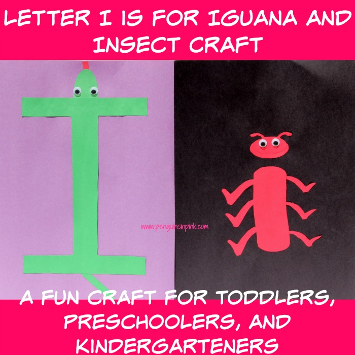Letter I is for Iguana and Insect Craft is a fun letter a craft making an iguana out of a large capital letter I and an insect out of a large lowercase letter i with directions and free printables too.