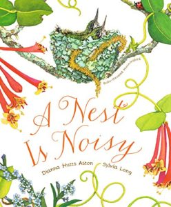 A Nest is Noisy by Dianna Hutts Aston