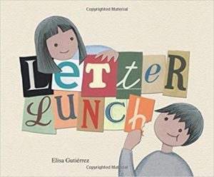 Letter lunch by Elisa Gutiérrez