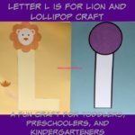 Letter L is for Lion and Lollipop Craft