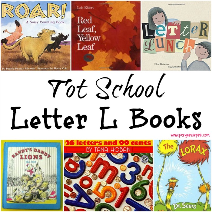 Tot School Letter L Books 10 books to read for toddler totschool or preschool study of the letter L. Some books are on two-three year old level but most are on a higher level