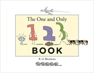 The One and Only 1, 2, 3 Book by R.O. Blechman