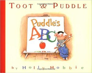 Toot & Puddle Puddle's ABC by Holly Hobbie