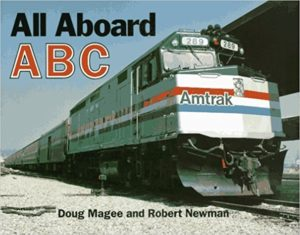 All Aboard ABC by Doug Magee and Robert Newman