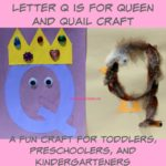 Letter Q is for Queen and Quail Craft