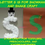 Letter S is for Snowman and Snake Craft