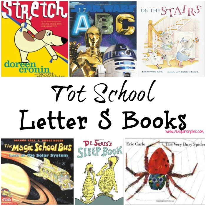 Tot School Letter S Books - 12 books we read for toddler preschool study of the letter S. Some books are on two-three year old level but most are on a higher level.