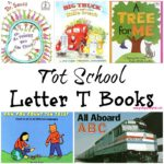 Tot School Letter T Books - 11 books we read for toddler preschool study of the letter T. Some books are on two-three year old level but most are on a higher level.