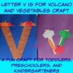 Letter V is for Volcano and Vegetables Craft